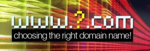 Some Rules For Choosing Right Domain Names