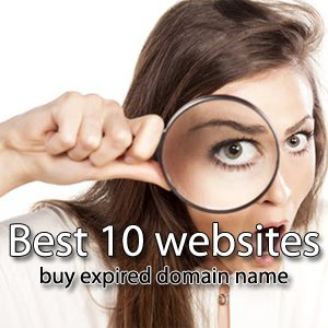 Best 10 websites to buy expired domain name