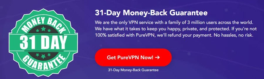 PureVPN have a money-back
